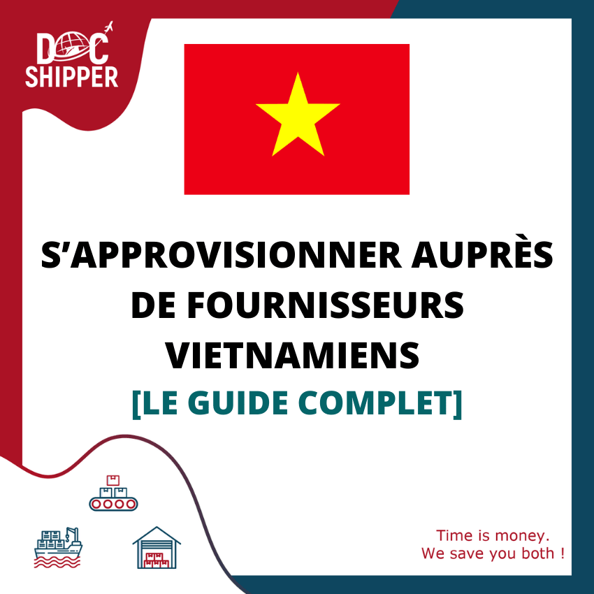 S'APPROVISIONNER AUPRÈS DE FOURNISSEURS VIETNAMIENS [LE GUIDE COMPLET]