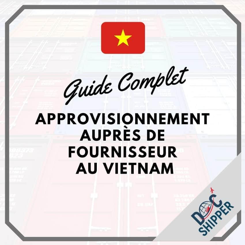 approvisionnement avec fournisseur vietnam