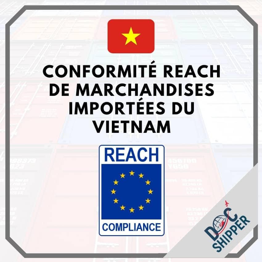 conformité REACH produits vietnam