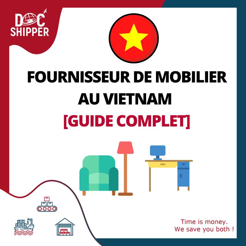 fournisseur mobilier Vietnam