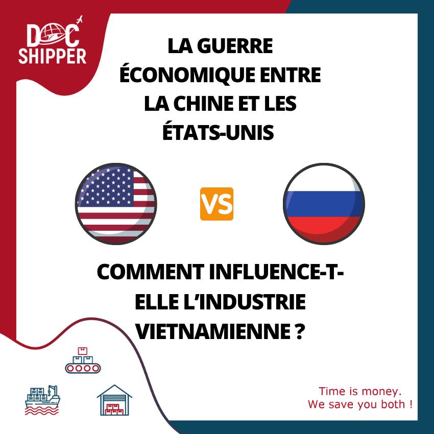 guerre économique Chine USA influence sur Vietnam