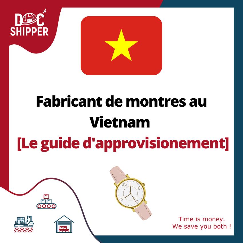 montre vietnam guide