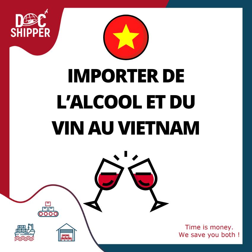 importer vin alcool vietnam